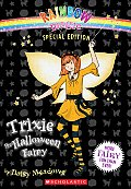 Trixie the Halloween Fairy (Rainbow Magic Fairies Special Editions) Cover
