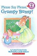 Please Say Please Grumpy Bunny