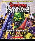 Goosebumps Horrorland #04: The Scream of the Haunted Mask