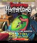 Goosebumps: Horrorland #07: My Friends Call Me Monster