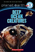 Planet Earth Reader - Level 3 #03: Reader #3: Deep Ocean Creatures