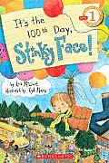 It's the 100th Day, Stinky Face! (Scholastic Reader - Level 1)