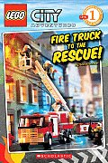 City Adventures #1: Fire Truck to the Rescue! (Scholastic Reader - Level 1)