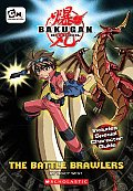 The Battle Brawlers (Bakugan Chapter Book)
