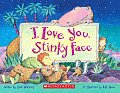 I Love You Stinky Face With Paperback Book