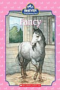 Fancy (Scholastic Reader Breyer Stablemates - Level 3)
