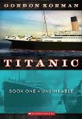 Titanic 01 Unsinkable