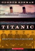 Titanic 2 Collision Course