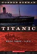 Titanic 03 S O S