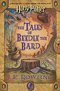 Tales of Beedle the Bard A Wizarding Classic from the World of Harry Potter