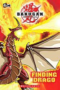 Bakugan Storybook 01 Finding Drago