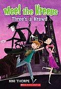 Meet the Kreeps #05: Three's a Krowd