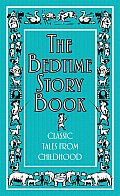 The Bedtime Story Book (Classic Tales from Childhood) Cover