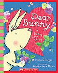Dear Bunny: A Bunny Love Story [With Paperback Book]