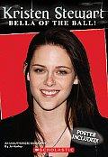 Kristen Stewart Bella Of The Ball