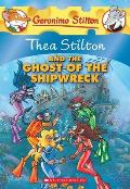 Thea Stilton 03 & The Ghost Of The Shipwreck