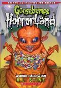 Goosebumps Horrorland 16 Weirdo Halloween Special Edition