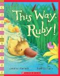 This Way, Ruby! (Scholastic Bookshelf) Cover