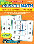 Addition & Subtraction Facts (Super Sudoku Math)