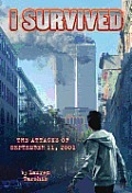 I Survived #06: I Survived the Attacks of September 11th, 2001