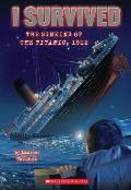I Survived the Sinking of the Titanic, 1912 (I Survived) Cover