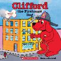 Clifford the Firehouse Dog (Clifford's Big Ideas)