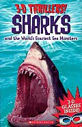Sharks and the World's Scariest Sea Monsters (3-D Thrillers)