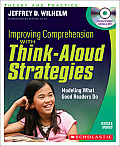 Improving Comprehension with Think-Aloud Strategies: Modeling What Good Readers Do [With DVD]