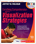 Enriching Comprehension with Visualization Strategies Text Elements & Ideas to Build Comprehension Encourage Reflective Reading & Represent Und