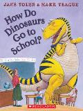 How Do Dinosaurs Go to School? [With Paperback Book]