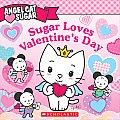 Sugar Loves Valentine's Day (Angel Cat Sugar)