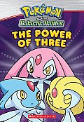 Pokemon Chapter Book #01: The Power of Three