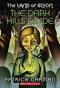 Land of Elyon #01: The Dark Hills Divide Cover
