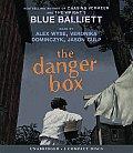 The Danger Box - Audio