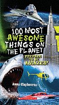 100 Most Awesome Things on the Planet Cover
