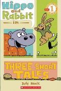 Hippo & Rabbit in Three Short Tales