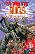 3-D Thrillers: Bugs and the World's Creepiest Microbugs (3-D Thrillers)