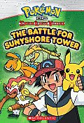 Pokemon Chapter Book #02: Pokemon of Sinnoh League Victors: The Battle for Sunyshore Tower