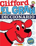 Clifford, el Gran Diccionario = Clifford's Big Dictionary (Clifford)