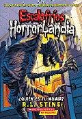 Quien Es Tu Momia? = Who's Your Mummy?