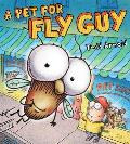 A Pet for Fly Guy (Fly Guy)