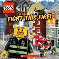 Lego City: Fight This Fire! (Lego City)
