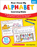 Now I Know My Alphabet Learning Mats, Grades PreK-1 (Now I Know My...)