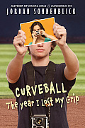 Curveball: The Year I Lost My Grip Cover