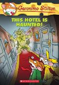 Geronimo Stilton #50: This Hotel Is Haunted! Cover