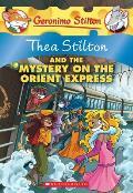 Thea Stilton 13 & the Mystery on the Orient Express A Geronimo Stilton Adventure