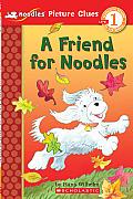 A Friend for Noodles