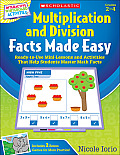 Interactive Whiteboard Activities Multiplication and Division Facts Made Easy: Ready-To-Use Mini-Lessons and Activities That Help Students Master Math