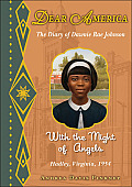 The Diary of Dawnie Ray Johnson: With the Might of Angels: Hadley, Virginia, 1954