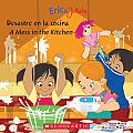 Eric & Julieta Desastre En La Cocina A Mess in the Kitchen Bilingual